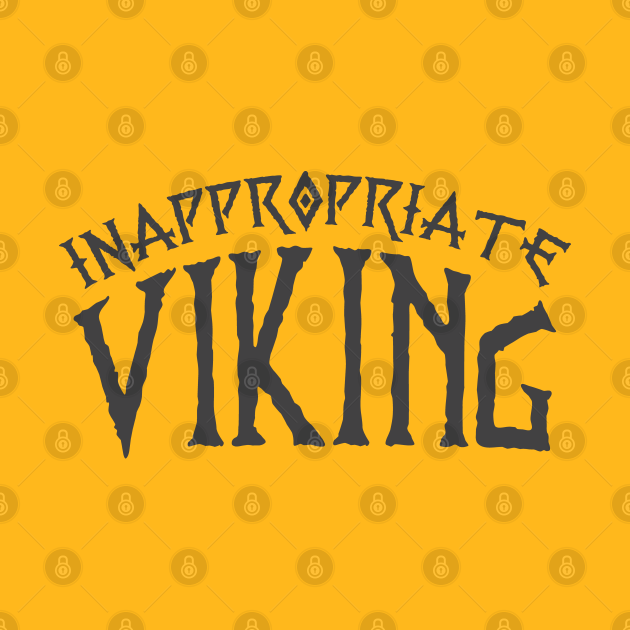 Inappropriate Viking