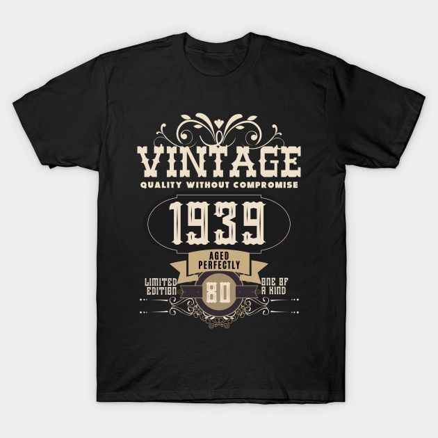 80th Birthday Gift - T-Shirt | TeePublic