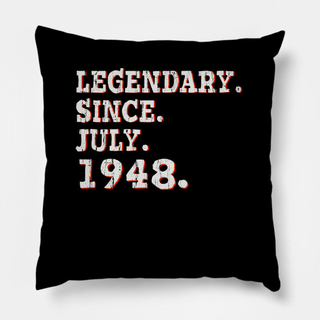 Vintage Legendary Since July 1948 Shirt 70th Birthday Gifts