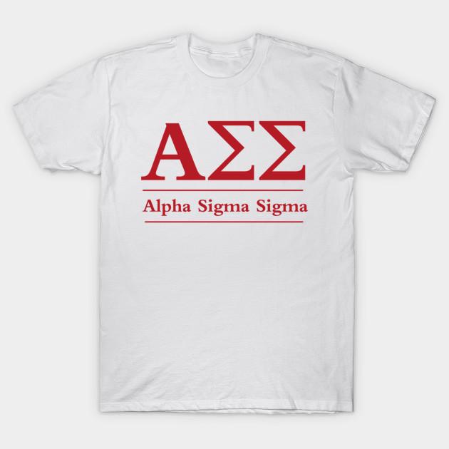 09cafb79f Alpha Sigma Sigma - Frat - T-Shirt | TeePublic