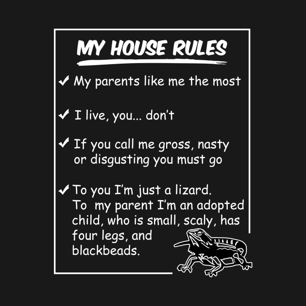 Funny Bearded Dragon Shirt My House Rules