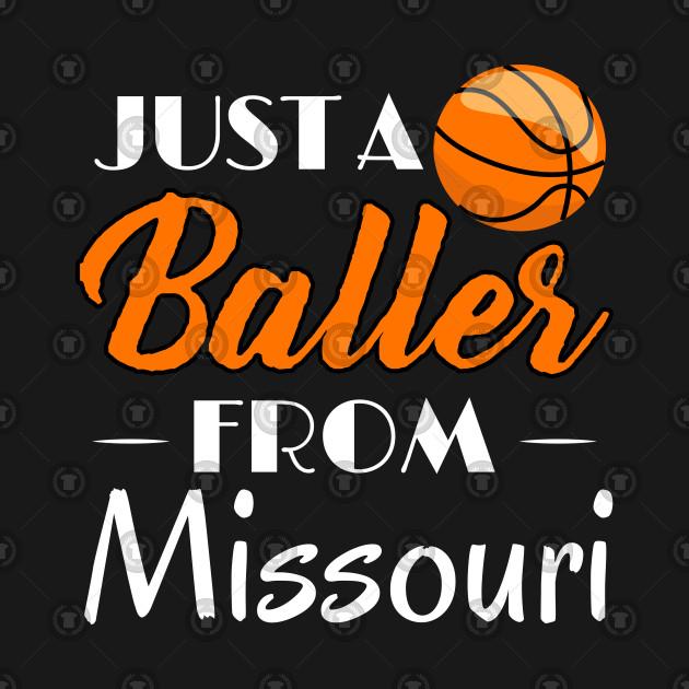 Just a Baller from Missouri Basketball Player T-Shirt