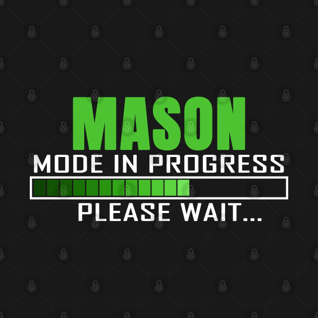Mason Mode in Progress Please Wait