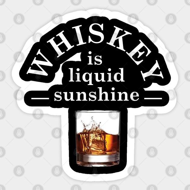 Whiskey Quotes Whiskey Lover Sticker Teepublic