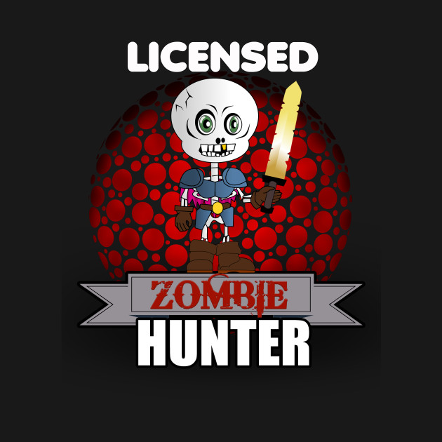 Licensed Zombie Hunter & Killer Halloween