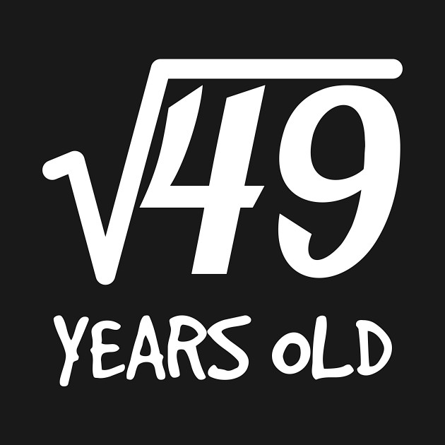 Square Root Of 49 7th Birthday 7 Years Old Boy Girl