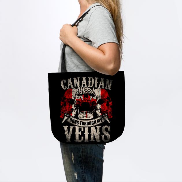 Canadian Blood Runs Through My Veins