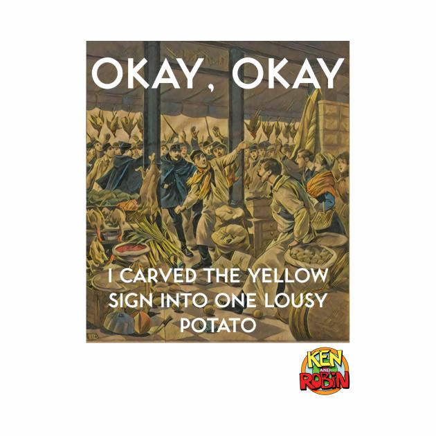 Yellow Sign Potato