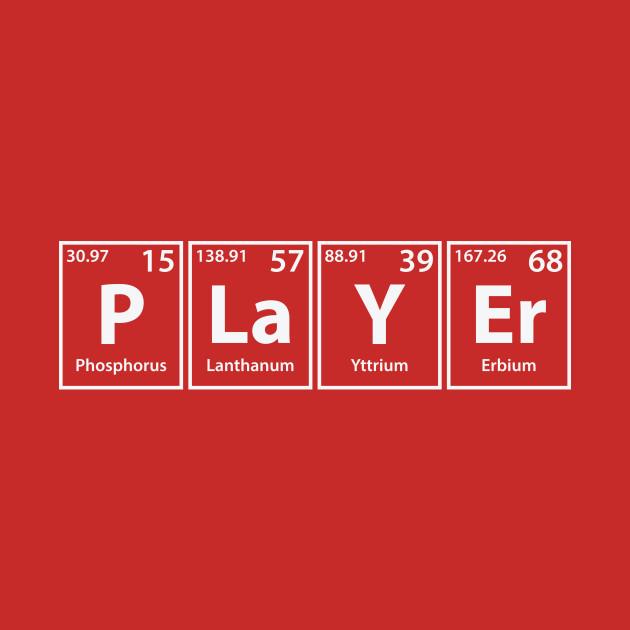 Player (P-La-Y-Er) Periodic Elements Spelling