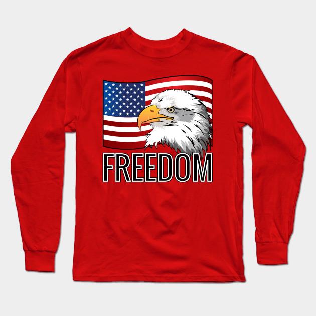 660ff0a8ec065 Freedom Usa Flag American Eagle - Freedom - Long Sleeve T-Shirt ...