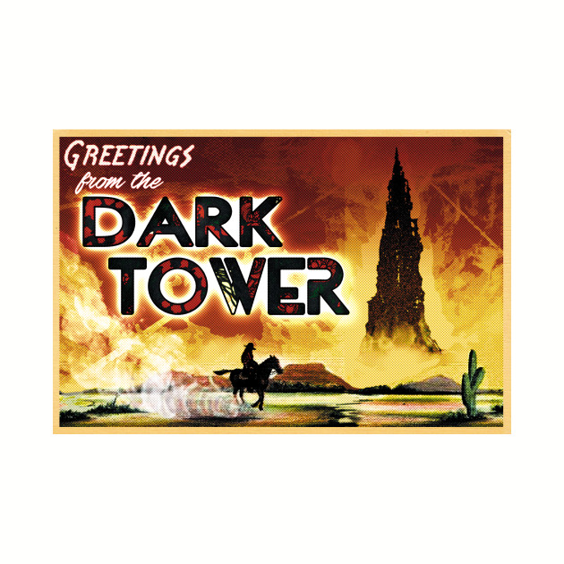 Greetings from the Dark Tower!