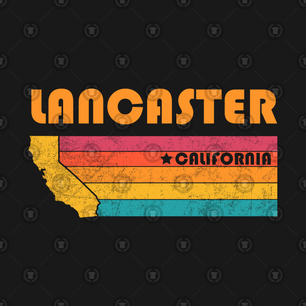 Lancaster California T-Shirt Vintage City Retro Souvenir US State  Silhouette Lover Gift With Star