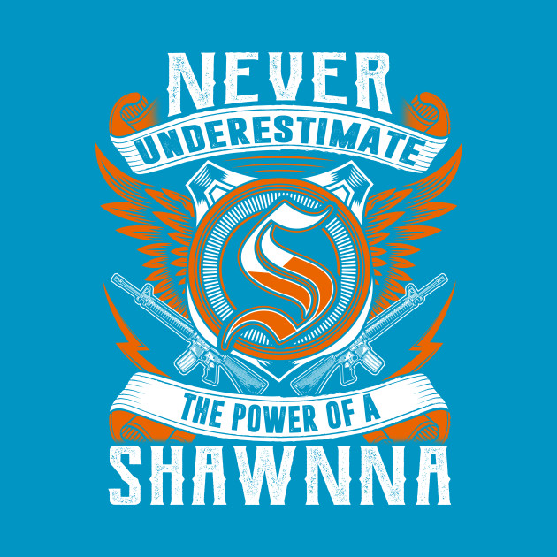 Never Underestimate The Power of Shawnna Hoodie Black