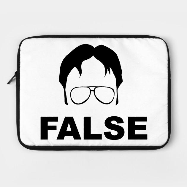 Dwight Schrute False