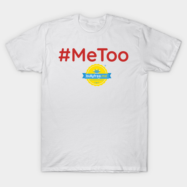 9226a34360a  MeToo T-Shirt. New!Back Print.  MeToo  MeToo
