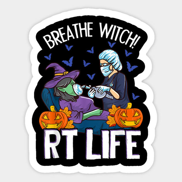 Funny Respiratory Therapist Halloween Breathe Witch