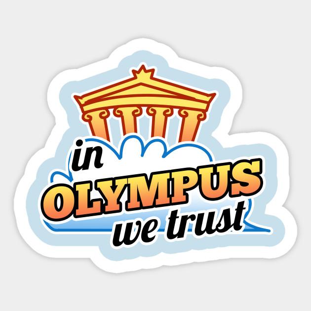 In Olympus We Trust