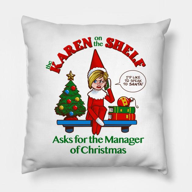 Karen on the Shelf - Boomer Christmas Elf Talks to the Manager