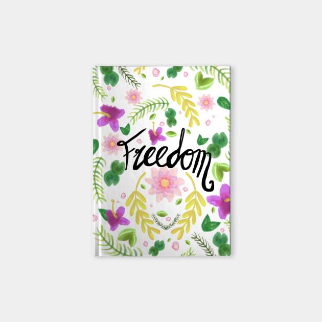 Freedom. Floral Pattern (flowers pattern)
