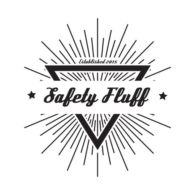 Safety Fluff