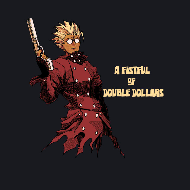 Fistful of Double Dollars