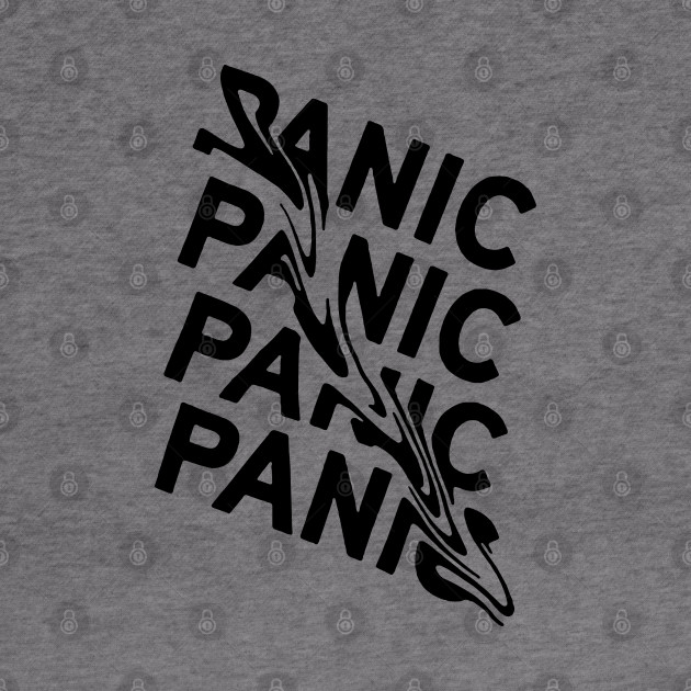Panic Mood Coolest Quote Fresh design Lifestyle
