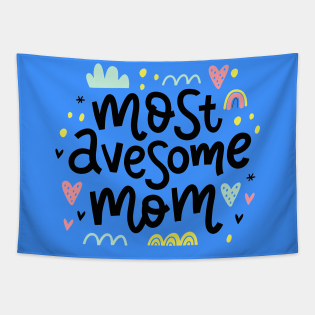 Most Awesome Mom Quote Artwork