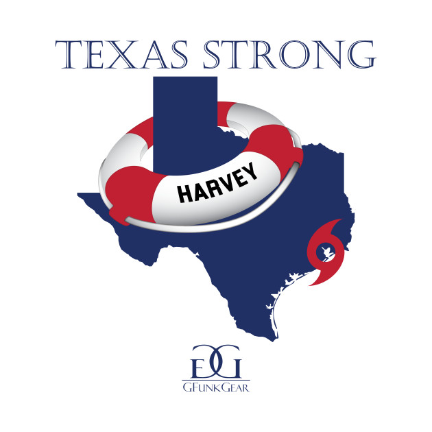 Hurricane Harvey Texas Strong