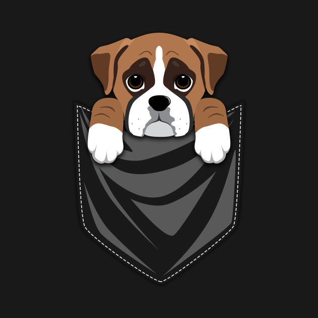 Funny Boxer Dog In Your Pocket Boxer Dog T Shirt Teepublic