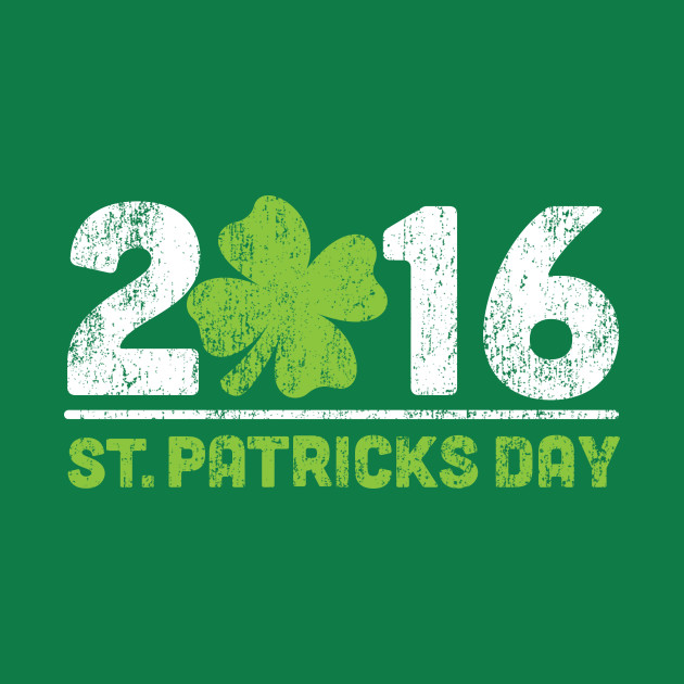 2016 Saint Patricks Day, St. Paddy's Day