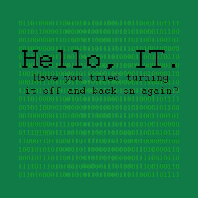 Hello, IT