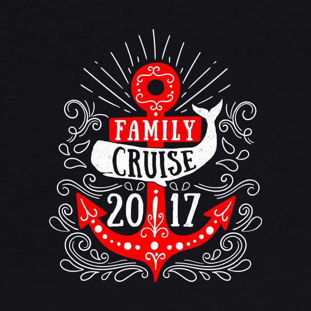 Family Cruise 2017 T-Shirt / Group Vacation Gifts