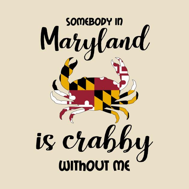 Somebody in Maryland is Crabby v2