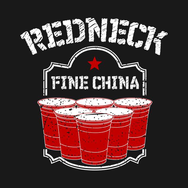 Fine China Redneck