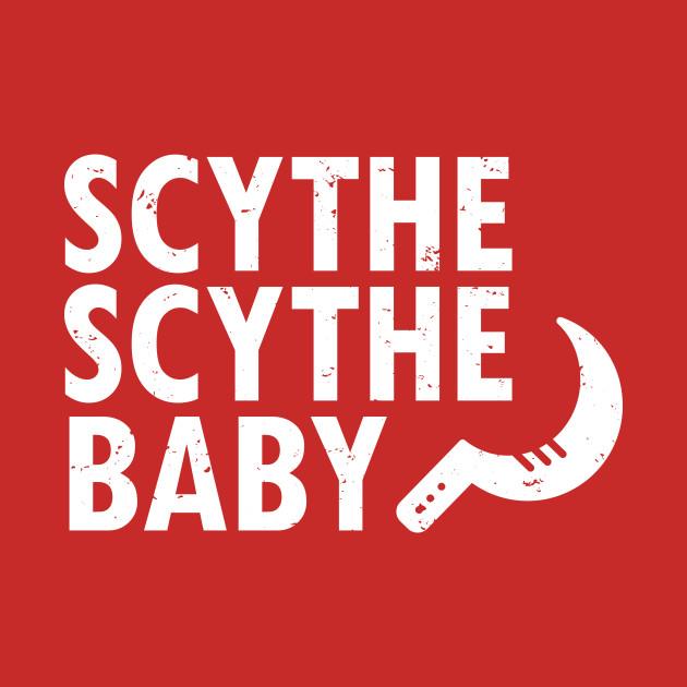 Scythe Scythe Baby