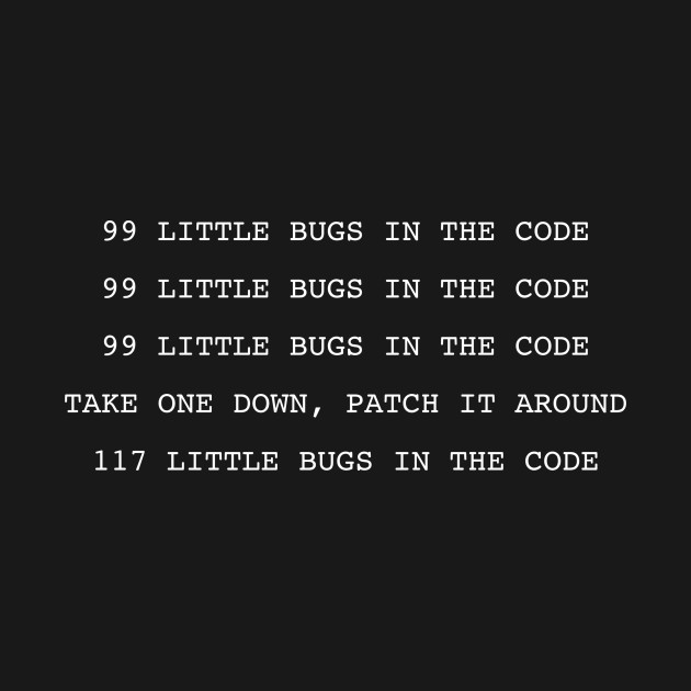 99 Bugs In The Code Computer Programmer