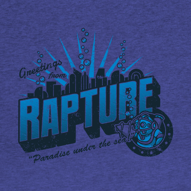 Greetings from Rapture!