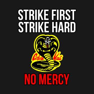 0ec2938f1 Strike First Strike Hard No Mercy T-Shirts | TeePublic UK