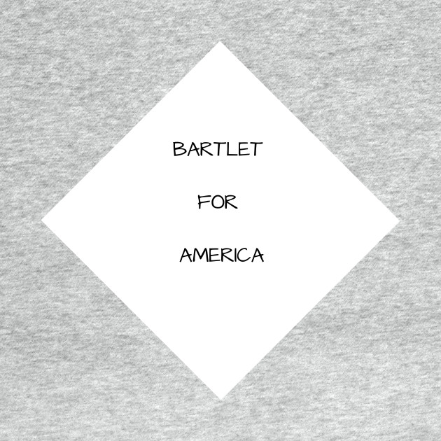 BARTLET FOR AMERICA on a napkin