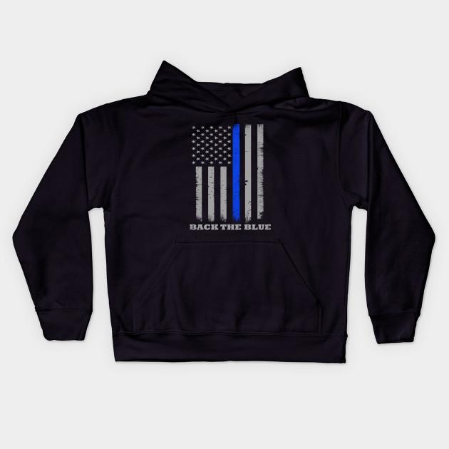 fa57ac59 Back The Blue Thin Blue Line Flag - Back The Blue - Kids Hoodie ...