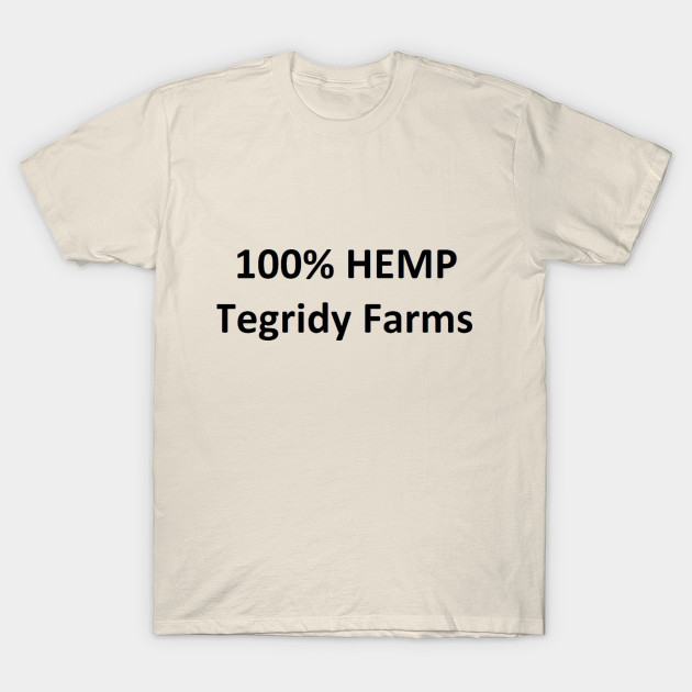 7178798c Tegridy Farms - Tegridy Farms Hemp - T-Shirt | TeePublic