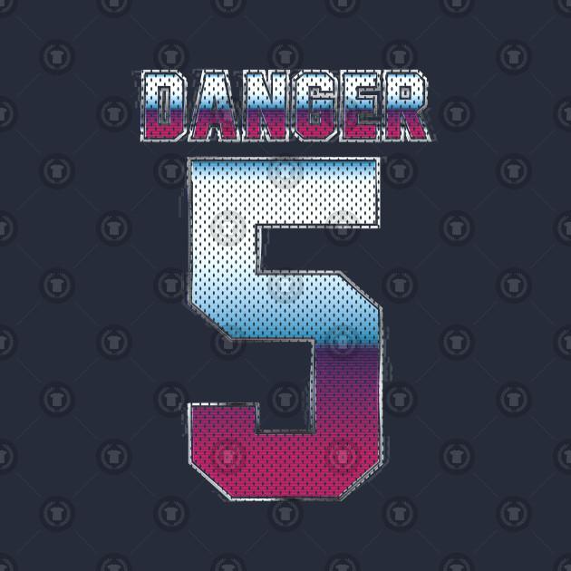 (5) Danger