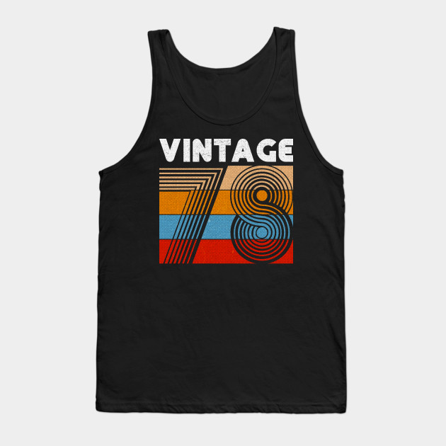 40th Birthday Gift Vintage 1978 For 40 Years Old Men Women Tank Top