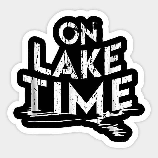 d3195d468 On Lake Time - Funny Summer Boating and Fishing T-Shirt - Boating ...
