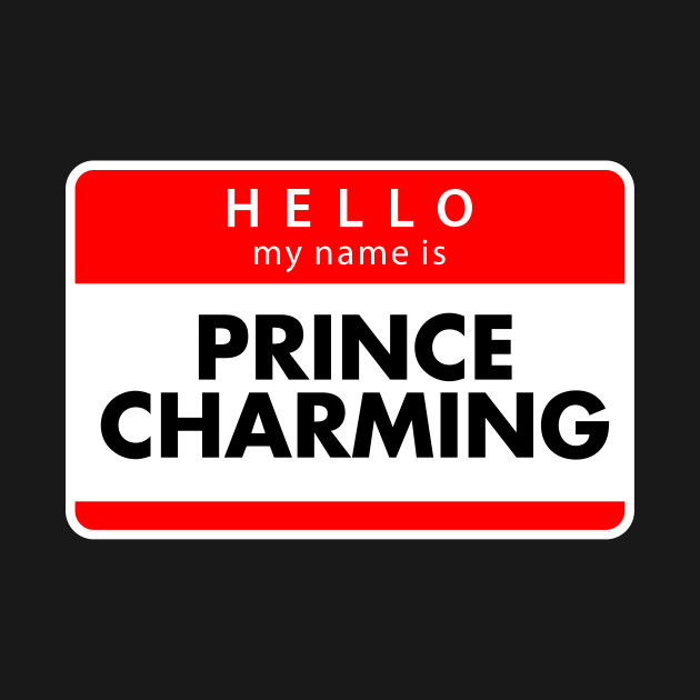 hello my name is Prince Charming groom rehearsal dinner ...