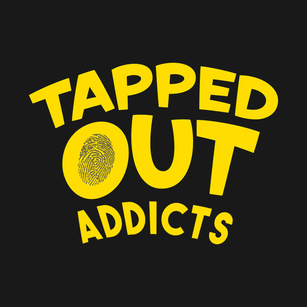tapped out addicts