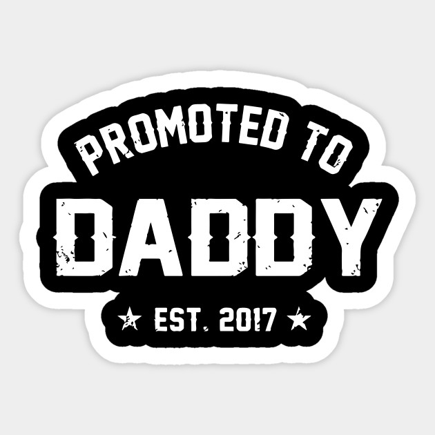 255475f9 Men's Promoted To Daddy Shirt Gift For New Dad Est. 2017 T-Shirt Sticker