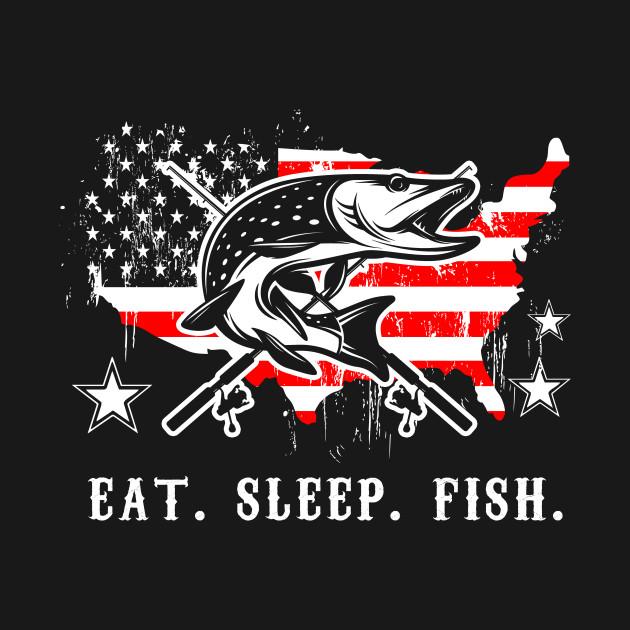 Eat Sleep Fish Fisher American Flag Fishing