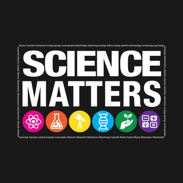 science matters shirt teepublic