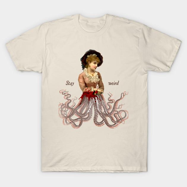 72213971b Stay Weird. - Vintage Look - T-Shirt | TeePublic